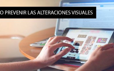 Alteraciones Visuales Por Los Abusos Digitales